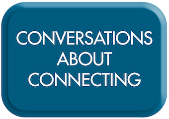 Conversations around connecting